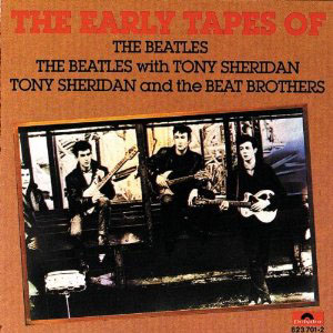 The Early Tapes of The Beatles with Tony Sheridan
