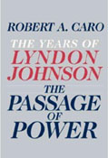 The Passage of Power: The Years of Lyndon Johnson book cover