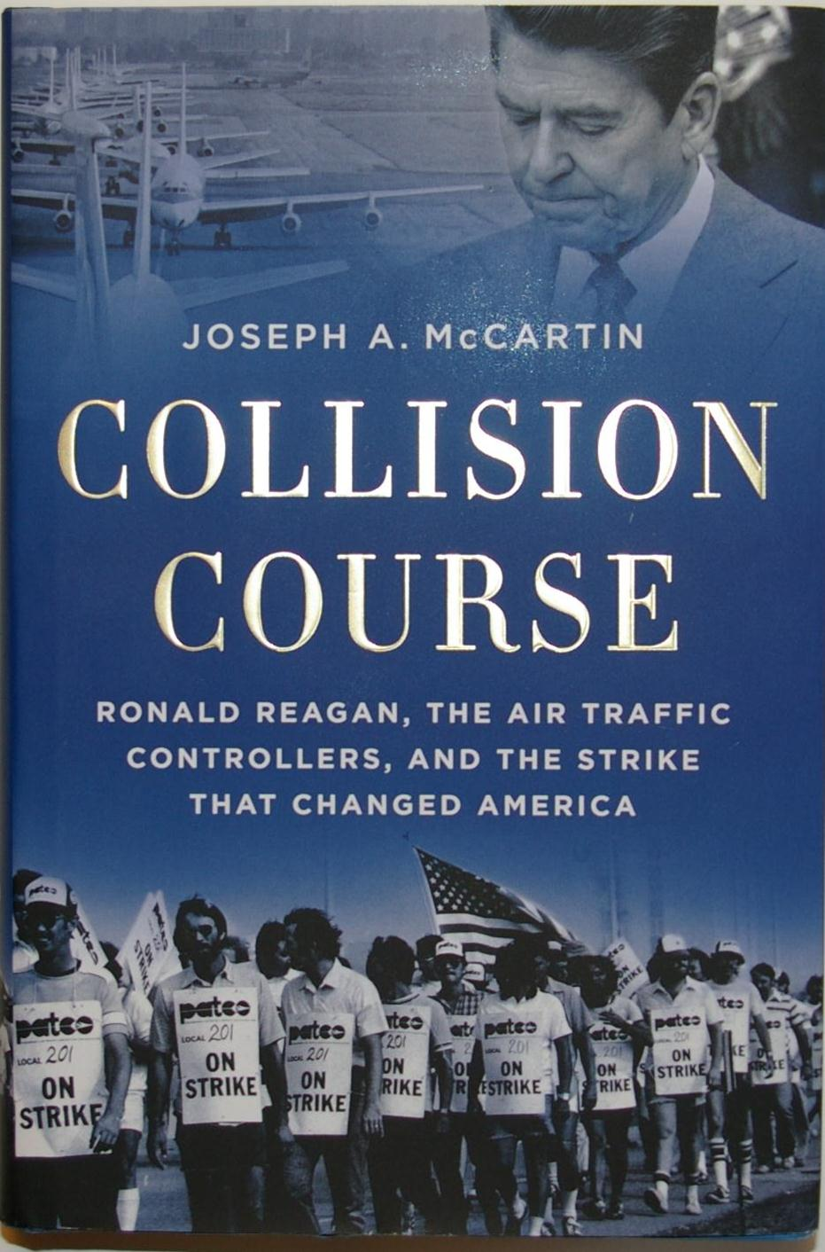 Collision Course: Ronald Reagan, the Air Traffic Controllers, and the Strike That Changed America book cover