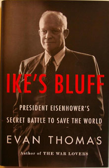 Ike's Bluff: President Eisenhower's Secret Battle to Save the World book cover