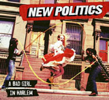 New Politics: A Bad Girl in Harlem album cover