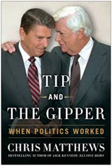 Tip and The Gipper: When Politics Worked book cover